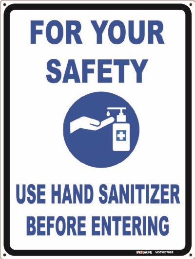 USE HAND SANITIZER BEFORE ENTERING SIGN 300 X 225 PVC