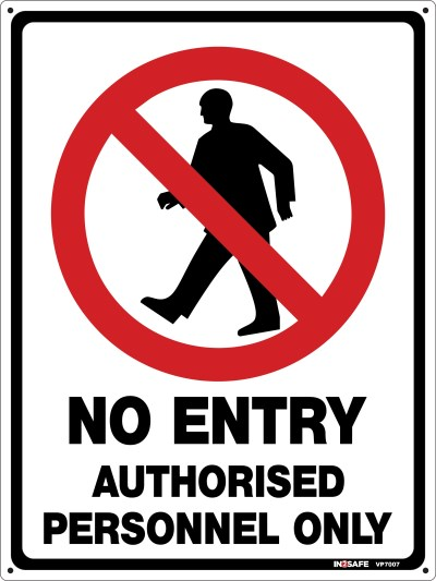 NO ENTRY AUTHORISED PERSONNEL ONLY SIGN 225 X 300 PVC